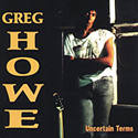 Greg Howe-Uncertain Terms