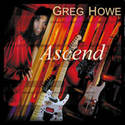 Greg Howe-Ascend